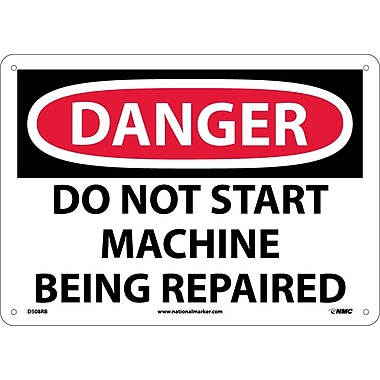 Danger Signs; Do Not Start Machine Being Repaired, 10X14, Rigid Plastic