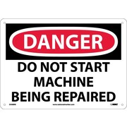 Danger Signs; Do Not Start Machine Being Repaired, 10X14, Rigid Plastic