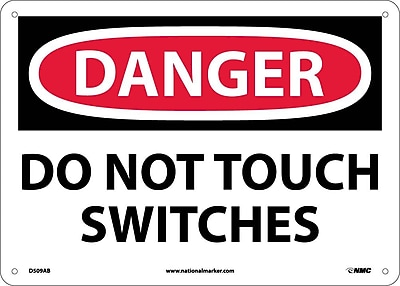 Danger, Do Not Touch Switches, 10X14, .040 Aluminum