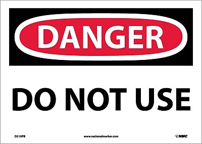 Danger, Do Not Use, 10X14, Adhesive Vinyl