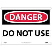 Danger, Do Not Use, 10X14, Rigid Plastic