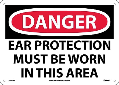 Danger, Ear Protection Must Be Worn In This Area, 10X14, Rigid Plastic