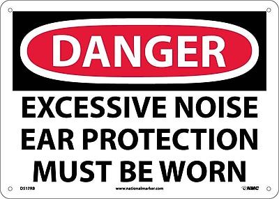 Danger, Excessive Noise Ear Protection Must Be Worn, 10X14, Rigid Plastic