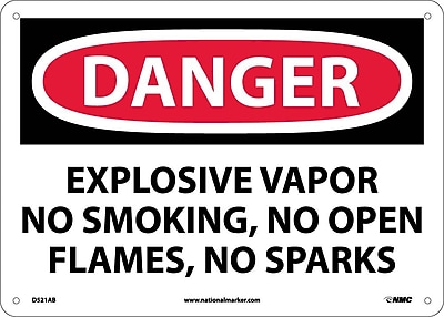 Danger, Explosive Vapor No Smoking No Open Flames No Sparks, 10X14, .040 Aluminum