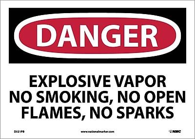 Danger, Explosive Vapor No Smoking No Open Flames No Sparks, 10X14, Adhesive Vinyl