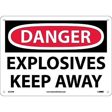 Danger, Explosives Keep Away, 10X14, Rigid Plastic