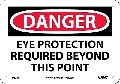Danger, Eye Protection Required Beyond This Point, 7X10, .040 Aluminum
