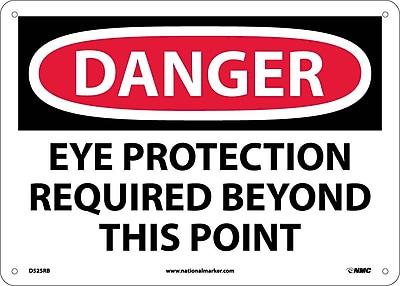 Danger, Eye Protection Required Beyond This Point, 10X14, Rigid Plastic