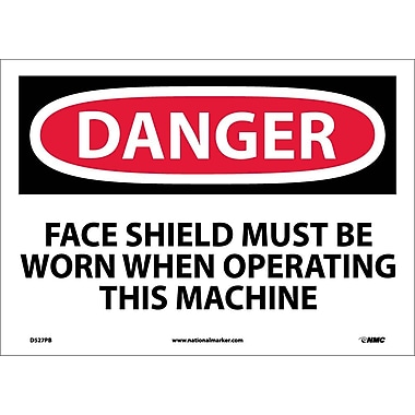 Danger, Face Shield Must Be Worn When Operating This Machine, 10X14, Adhesive Vinyl