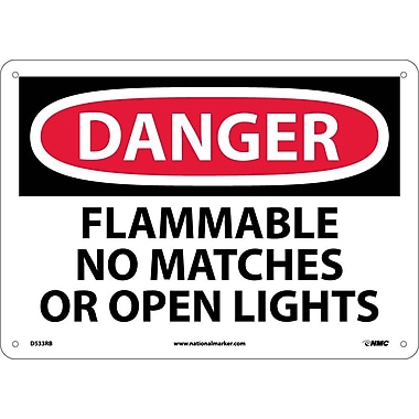 Danger, Flammable No Matches Or Open Lights, 10X14, Rigid Plastic