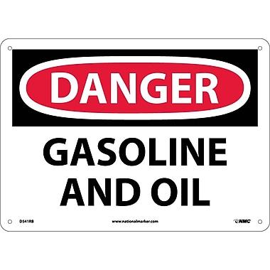 Danger, Gasoline And Oil, 10X14, Rigid Plastic