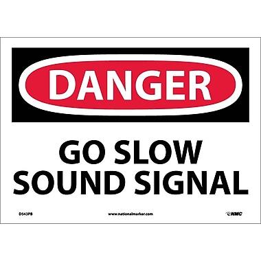 Danger, Go Slow Sound Signal, 10