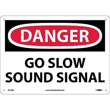 Danger, Go Slow Sound Signal, 10X14, Rigid Plastic