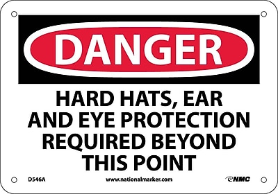 Danger, Hard Hats Ear And Eye Protection Required Beyond This Point, 7X10, .040 Aluminum