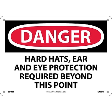 Danger, Hard Hats, Ear And Eye Protection Required Beyond This Point, 10X14, Rigid Plastic