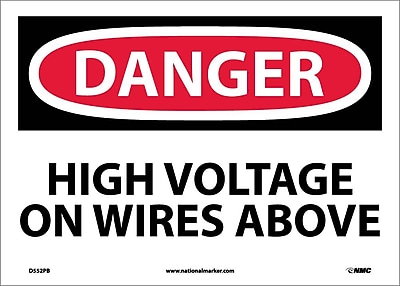 Danger, High Voltage On Wires Above, 10X14, Adhesive Vinyl