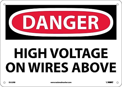Danger, High Voltage On Wires Above, 10X14, Rigid Plastic