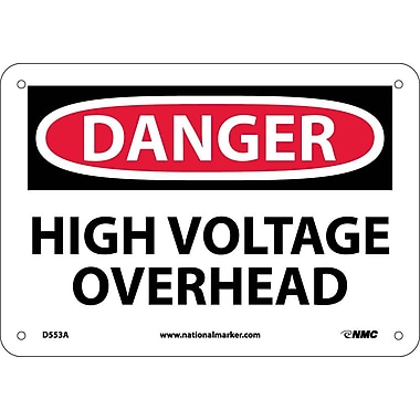 Danger, High Voltage Overhead, 7