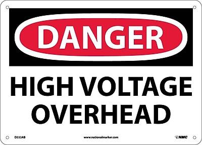 Danger, High Voltage Overhead, 10X14, .040 Aluminum