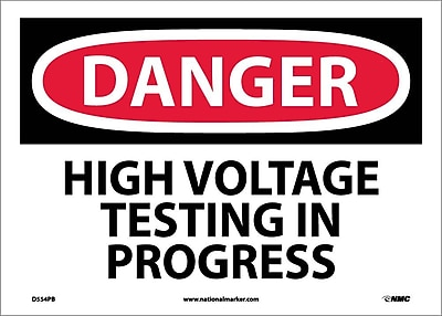 Danger, High Voltage Testing In Progress, 10X14, Adhesive Vinyl