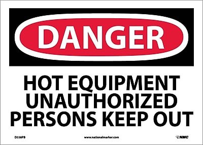Danger, Hot Equipment Unauthorized Persons Keep Out, 10X14, Adhesive Vinyl