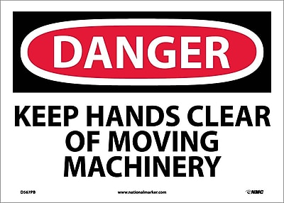 Danger, Keep Hands Clear Of Moving Machinery, 10X14, Adhesive Vinyl