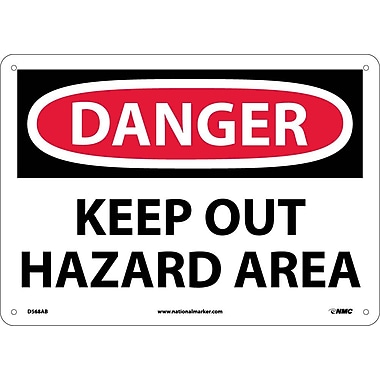Danger, Keep Out Hazard Area, 10X14, .040 Aluminum