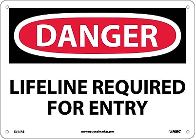 Danger, Lifeline Required For Entry, 10X14, Rigid Plastic