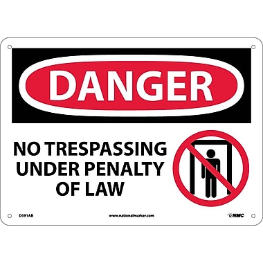 Danger, No Trespassing Under Penalty Of Law, Graphic, 10X14, .040 Aluminum