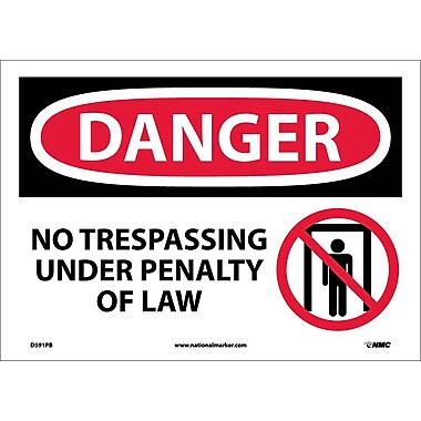 Danger, No Trespassing Under Penalty Of Law, Graphic, 10