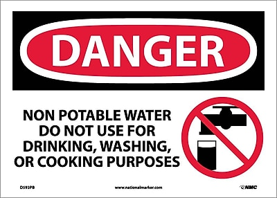 Danger, Non-Potable Water Do Not Use For Drinking, Washing Or Cooking Purposes, Graphic, 10X14, Adhesive Vinyl