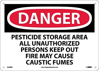 Danger, Pesticide Storage Area All Unauthorized Persons Keep Out Fire May Cause Caustic Fumes, 10X14, Rigid Plastic