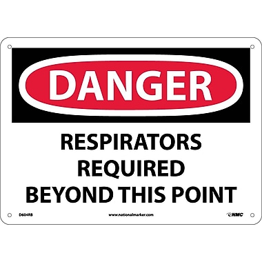Danger, Respirators Required Beyond This Point, 10X14, Rigid Plastic