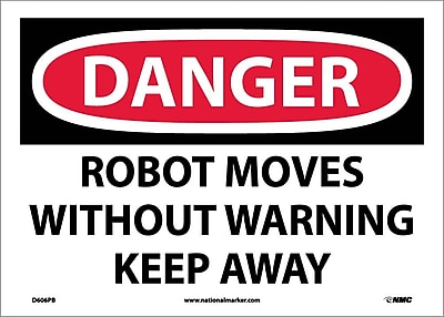 Danger, Robot Moves Without Warning Keep Away, 10X14, Adhesive Vinyl