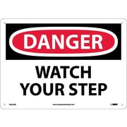 Danger, Watch Your Step, 10X14, .040 Aluminum