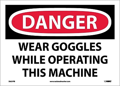 Danger, Wear Goggles While Operating This Machine, 10X14, Adhesive Vinyl