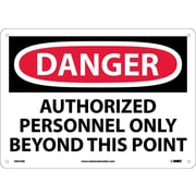 Danger, Authorized Personnel Only Beyond This Point, 10X14, .040 Aluminum