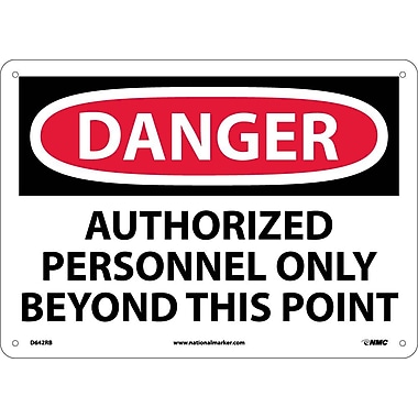Danger, Authorized Personnel Only Beyond This Point, 10