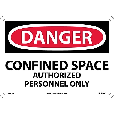 Danger, Confined Space Authorized Personnel Only, 10X14, .040 Aluminum