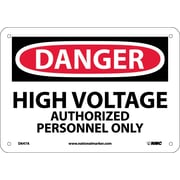 Danger, High Voltage Authorized Personnel Only, 7X10, .040 Aluminum