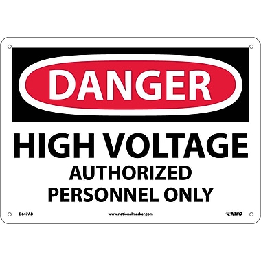 Danger, High Voltage Authorized Personnel Only, 10X14, .040 Aluminum