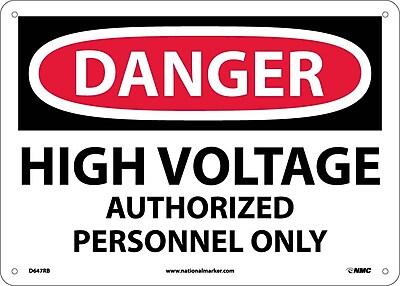 Danger, High Voltage Authorized Personnel Only, 10X14, Rigid Plastic