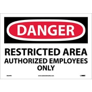"Danger, Restricted Area Authorized Employees Only, 10"" x 14"", Adhesive Vinyl"