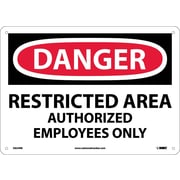 "Danger, Restricted Area Authorized Employees Only, 10"" x 14"", Rigid Plastic"