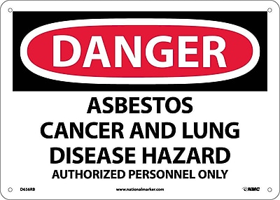 Danger, Asbestos Cancer And Lung Disease Hazard Authorized Personnel Only, 10X14, Rigid Plastic