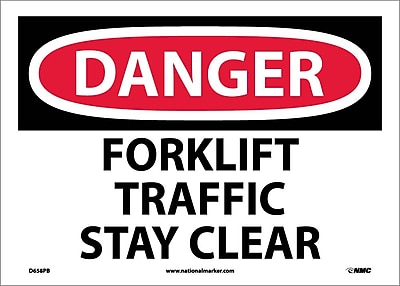 Danger, Forklift Traffic Stay Clear, 10X14, Adhesive Vinyl