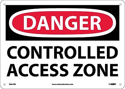 Danger, Controlled Access Zone, 10X14, Rigid Plastic