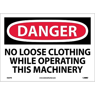 Danger, No Loose Clothing While Operating This Machinery, 10X14, Adhesive Vinyl