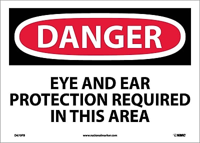 Danger, Eye And Ear Protection Required In This Area, 10X14, Adhesive Vinyl