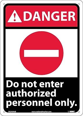 Danger, Do Not Enter Authorized Personnel Only, 14X10, .040 Aluminum